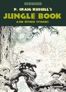 P. Craig Russell's Jungle Book and Other Stories Fine Art Edition 1