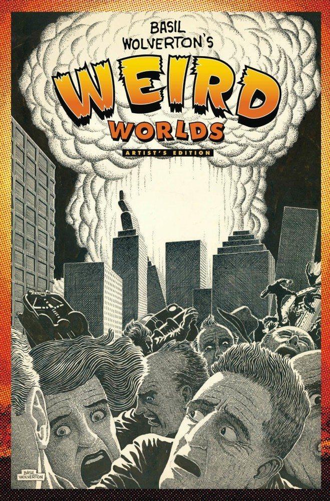 Basil-Wolvertons-Weird-Worlds-Artists-Edition-cover