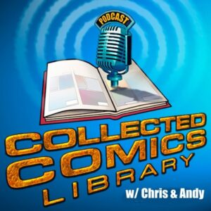 Collected Comics Library Podcast