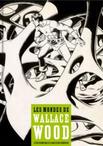 Les Mondes De Wallace Wood catalogue cover