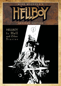 Mike Mignolas Hellboy In Hell and Other Stories Artisan Edition cover