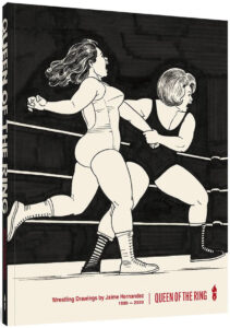 Queen of the Ring Wrestling Drawings by Jaime Hernandez 1980 2020 cover